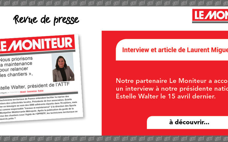 REVUE DE PRESSE - Interview Le Moniteur