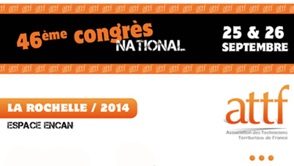 46è Congrès national de l'ATTF à La Rochelle : 3 tables rondes d'exception au programme