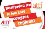 16 juin : Grande journée technique lors du Congrès régional de l'ATTF Pays de la Loire à Beaupréau