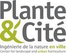 Plante & Cité : 10 ans d'innovations au service des professionnels de la nature en ville