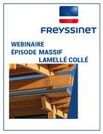 Webinaire Freyssinet / Massif et lamellé collé